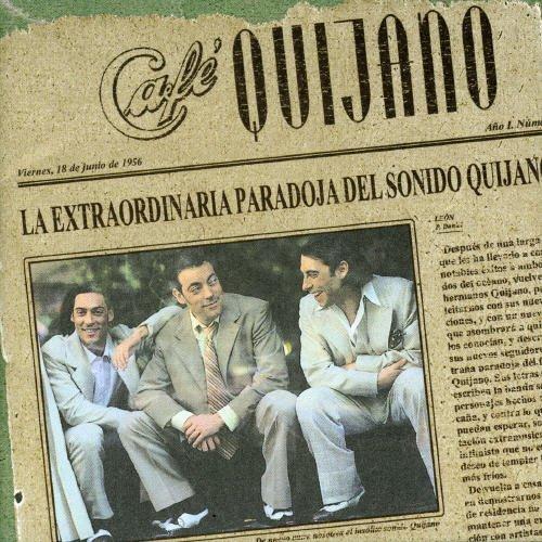 CAFE QUIJANO LA EXTRAORDINARIA PARADOJA DEL SONIDO... by CAFE QUIJANO (1999-11-15)