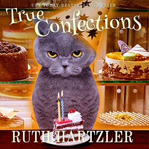True Confections Audiobook By Ruth Hartzler cover art