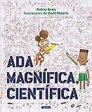 Ada Magnífica, científica (Pequeños creativos)