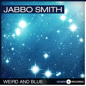 Weird and Blue