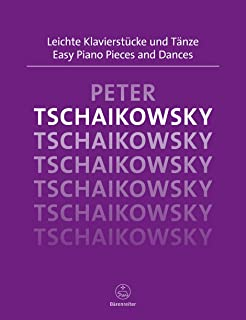 Easy Piano Pieces and Dances Tchaikovsky