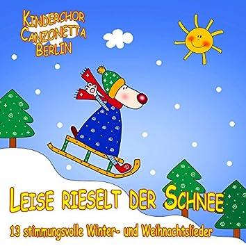 Leise rieselt der Schnee - 13 Winter- Und Weihnachtslieder