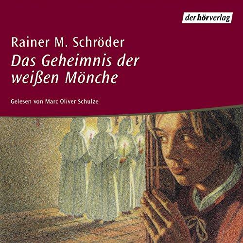 Das Geheimnis der weißen Mönche audiobook cover art