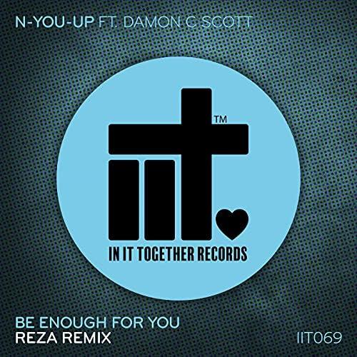N-You-Up, Damon C Scott & Reza