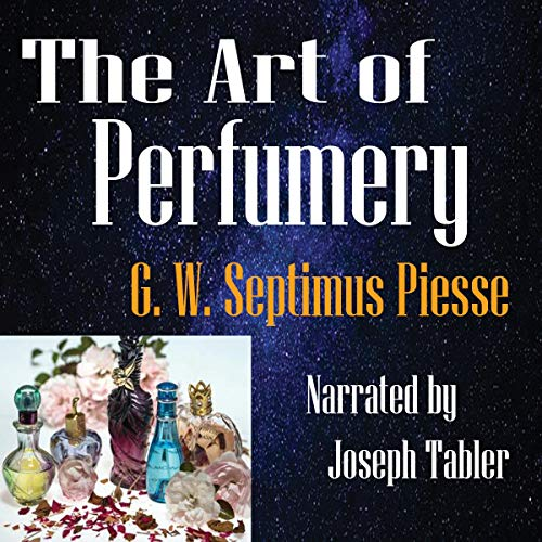 The Art of Perfumery  By  cover art
