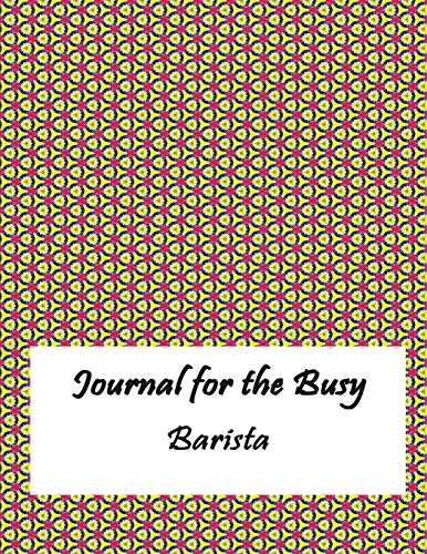 Journal for the Busy Barista