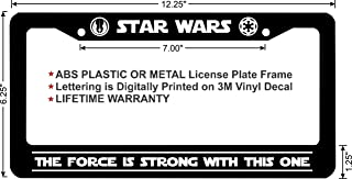 Star Wars The Force is Strong This One Custom License Plate Frame (Metal Frame, Qty 1)