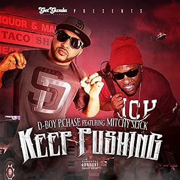 Keep Pushing (feat. Mitchy Slick)