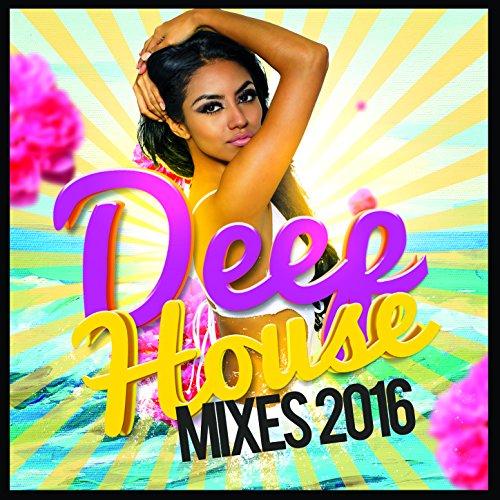 Deep House Mixes 2016