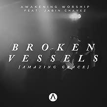 Broken Vessels (Amazing Grace) [feat. Jabin Chavez]