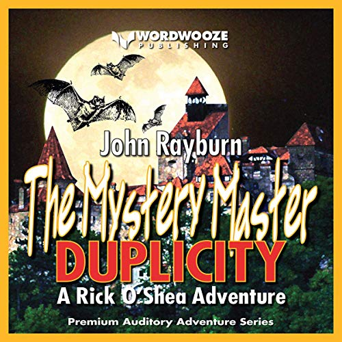 The Mystery Master - Duplicity: A Rick O'Shea Adventure audiobook cover art
