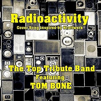 Radioactivity (feat. Tom Bone) [Cover Song Inspired by Kraftwerk]