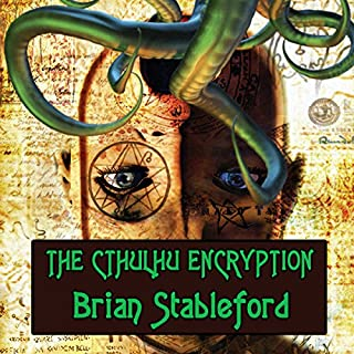 The Cthulhu Encryption     A Romance of Piracy              By:                                                                                                                                 Brian Stableford                               Narrated by:                                                                                                                                 Derek Perkins                      Length: 7 hrs and 43 mins     4 ratings     Overall 4.5