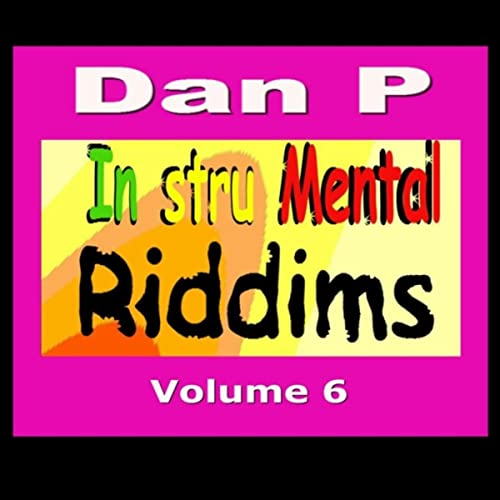 Instrumental Riddims, Vol  6 by Dan P on Amazon Music - Amazon com