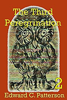 The Third Peregrination (The Jade Owl Legacy Book 2) by [Edward C. Patterson]