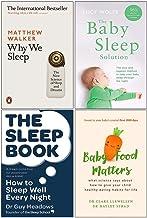Why We Sleep, The Baby Sleep Solution, The Sleep Book, Baby Food Matters 4 Books Collection Set