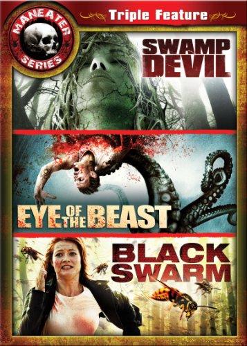Maneater Triple Feature 2: Swamp Devil / Eye of the Beast / Black Swarm