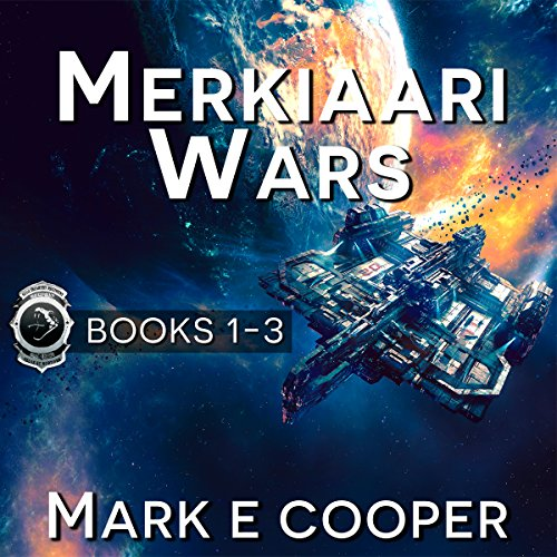 Merkiaari Wars Series     Books 1-3              By:                                                                                                                                 Mark E. Cooper                               Narrated by:                                                                                                                                 Mikael Naramore                      Length: 41 hrs and 31 mins     1,027 ratings     Overall 4.4