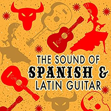 The Sound of Spanish & Latin Guitar