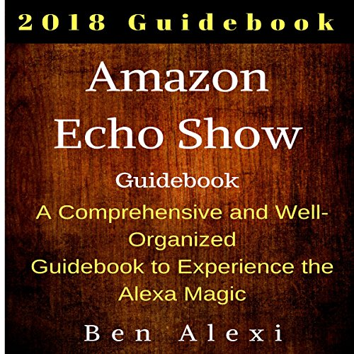 Amazon Echo Show Guidebook audiobook cover art