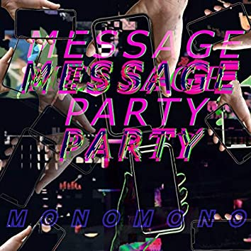 Message Party