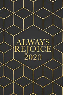 Always Rejoice 2020: Ruled Lined Notebook (Geometric)