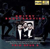 Schostakowitsch:Sinfonie 15/Piano Trio No. 1,2