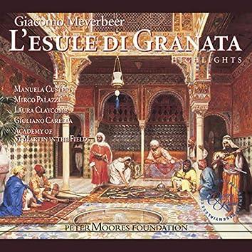 Meyerbeer: L'esule di Granata (Highlights)