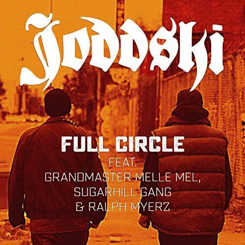 Joddski feat. Grandmaster Melle Mel & The Sugarhill Gang