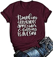 Pumpkins Hayrides Apple Cider and Falling Leaves T-Shirt Women Funny Thanksgiving Letter Printed Graphic Fall Tee Tops