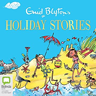Enid Blyton's Holiday Stories audiobook cover art
