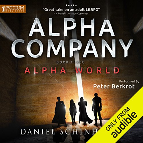 Alpha Company     Alpha World, Book 3              By:                                                                                                                                 Daniel Schinhofen                               Narrated by:                                                                                                                                 Peter Berkrot                      Length: 11 hrs and 36 mins     1,701 ratings     Overall 4.7