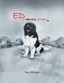 Ed... A Newf's Story