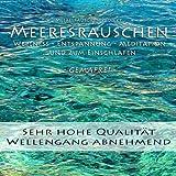 Meeresrauschen (ohne Musik)...