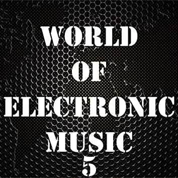 World Of Electronic Music, Vol. 5