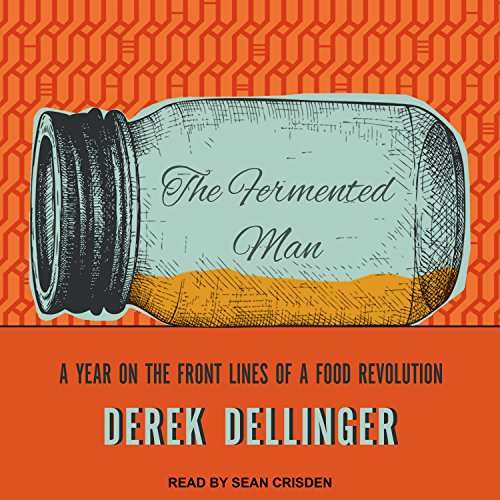 The Fermented Man audiobook cover art