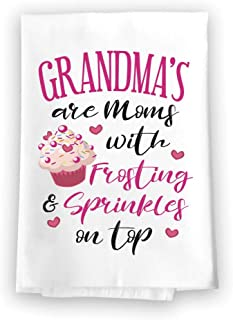 Honey Dew Gifts Funny Kitchen Towels, Grandmas are Moms with Frosting and Sprinkles on Top Flour Sack Towel, 27 inch by 27 inch, 100% Cotton, Highly Absorbent, Multi-Purpose Towel