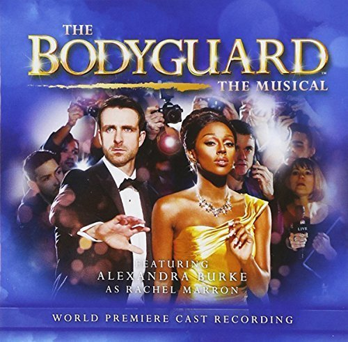 Bodyguard the Musical by Various Artists (2015-05-03)