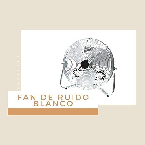 Sonidos de ventilador eléctrico de Máquina de Ruido Blanco & Ruido Blanco en Amazon Music - Amazon.es