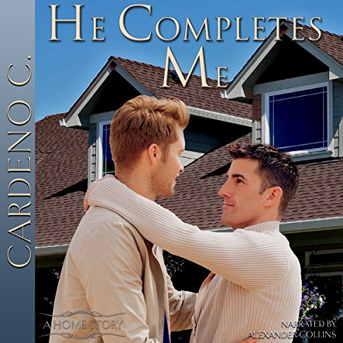 He Completes Me     Home Collection              De :                                                                                                                                 Cardeno C.                               Lu par :                                                                                                                                 Alexander Collins                      Durée : 8 h et 25 min     Pas de notations     Global 0,0