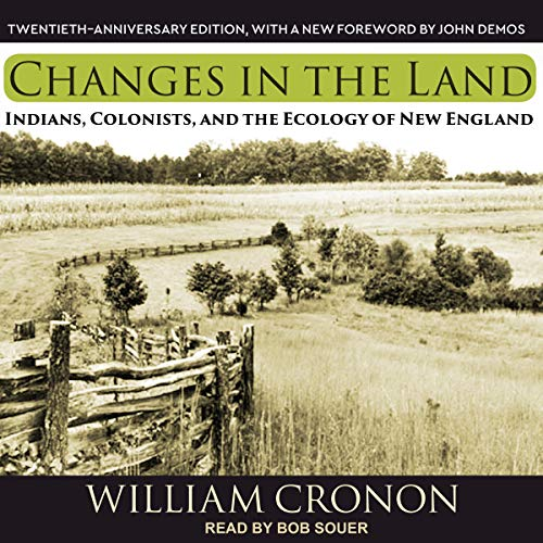 Changes in the Land Audiobook By William Cronon cover art