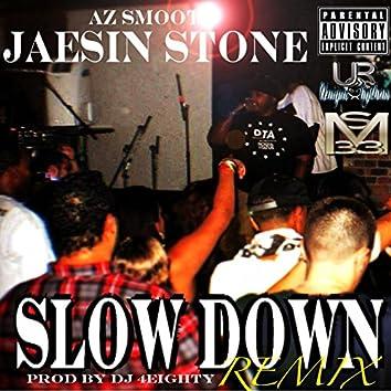 Slow Down (DJ 4 Eighty Remix)