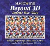 Magic Eye Beyond 3D: Improve Your Vision (Volume 6)