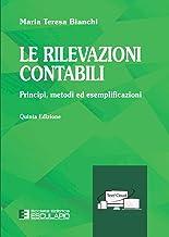 Permalink to Le rilevazioni contabili. Principi, metodi ed esemplificazioni PDF