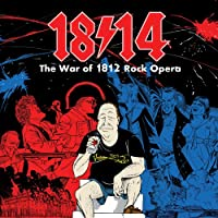War of 1812 Rock Opera