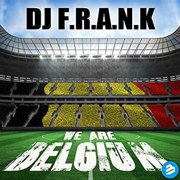 We Are Belgium Dirty Radio Edit