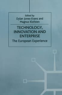 Technology, Innovation and Enterprise: The European Experience