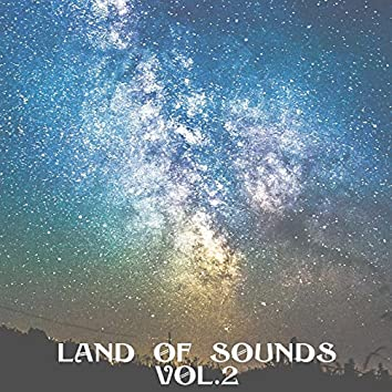Land of Sounds, Vol. 2