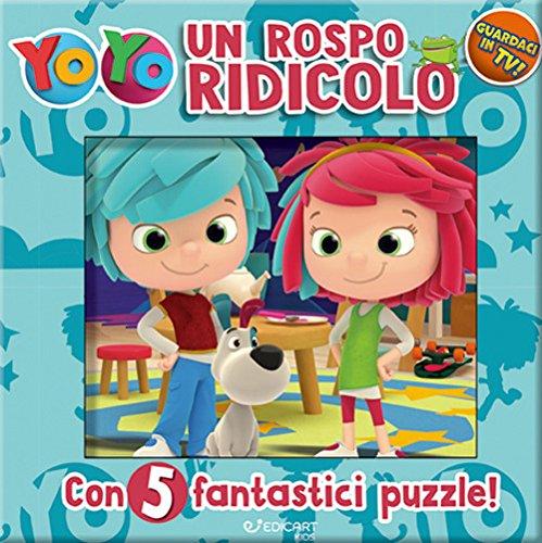 puzzle yo yo Un rospo ridicolo. YoYo. Ediz. a colori