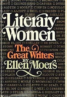 Literary Women by Ellen Moers (1976-03-05)